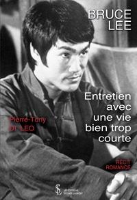 Bruce Lee - Entretien avec une vie bien trop courte.pdf