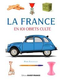 Pierre Toromanoff - La France en 101 objets culte.