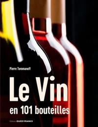 Pierre Toromanoff - Le Vin en 101 bouteilles.