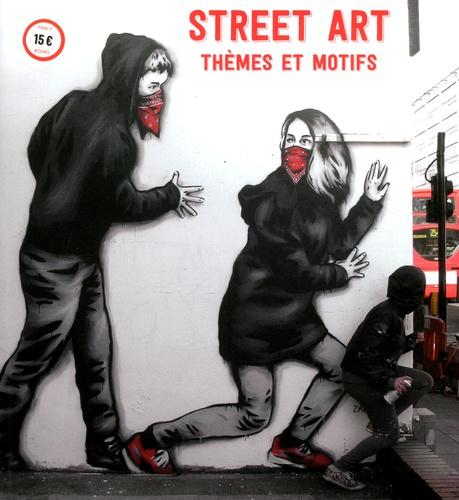 Street Art. Thèmes et Motifs