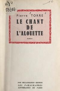 Pierre Torre - Le chant de l'alouette.