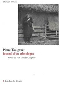 Pierre Toulgouat et Jean-Claude Ollagnier - Journal d'un ethnologue.