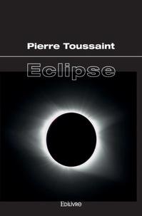 Pierre Toussaint - Eclipse.