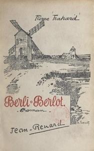Pierre Trahard - Berli-Berlot.