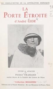 Pierre Trahard et Rene Doumic - La porte étroite, d'André Gide.
