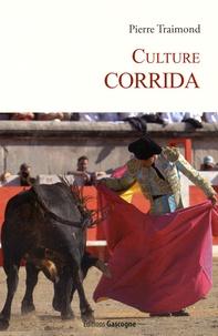 Pierre Traimond - Culture corrida.