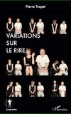 Pierre Trapet - Variations sur le rire.