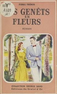 Pierre Trébor - Les genêts en fleurs.