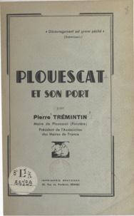 Pierre Trémintin - Plouescat et son port.