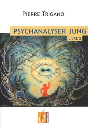 Psychanalyser Jung. Tome 2, Jung à l'épreuve du nazisme, 1920-1946