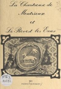 Pierre Trofimoff - La Chartreuse de Montrieux et Le Revest-les-Eaux.