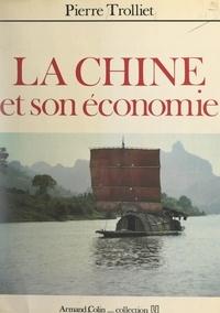 Pierre Trolliet - La Chine et son économie.