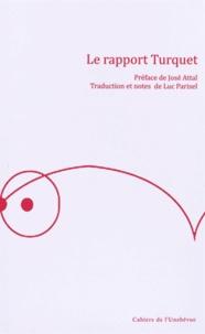 Pierre Turquet - Le rapport Turquet.