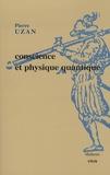 Pierre Uzan - Conscience et physique quantique.