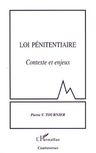 Pierre-V Tournier - Loi pénitentiaire - Contexte et enjeux.