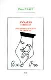 Pierre Vaast - Annales corrigées des nouveaux sujets de français bac pro.