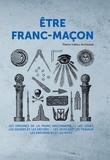 Pierre-Valéry Archassal - Etre Franc-maçon.