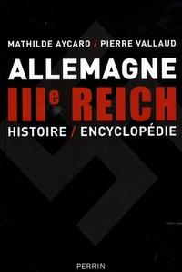 Pierre Vallaud et Mathilde Aycard - Allemagne IIIe Reich - Histoire/Encyclopédie.