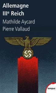 Pierre Vallaud et Mathilde Aycard - Allemagne IIIe Reich.