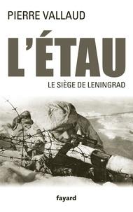 Létau - Le siège de Leningrad, juin 1941-janvier 1944.pdf