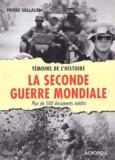 Pierre Vallaud - La Seconde Guerre mondiale.