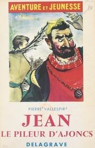 Pierre Vallespir et Gilbert L'Héritier - Jean, le pileur d'ajoncs et autres contes.