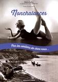 Pierre Vallier - Nonchalances - Par les sentiers de chez nous....