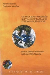 Les deux-roues motorisés : nouvelles connaissances et besoins de recherche - Actes du colloque international, 5 et 6 mars 2009, Marseille.pdf