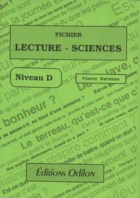 Pierre Varenne - Fichier Lecture-Sciences - Niveau D.