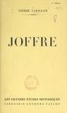 Pierre Varillon et Henri Jacquinet - Joffre.