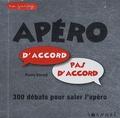 Pierre Varrod - Apéro d'accord pas d'accord - 300 débats pour saler l'apéro.