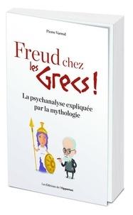 Deedr.fr Freud chez les Grecs! - La psychanalyse expliquée par la mythologie Image