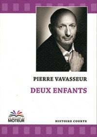 Pierre Vavasseur - Deux enfants.