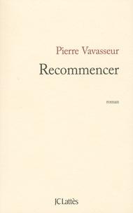 Pierre Vavasseur - Recommencer.