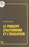 Pierre Vayer - Le principe d'autonomie et l'éducation.