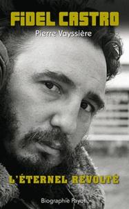 Goodtastepolice.fr Fidel Castro - L'éternel révolté Image