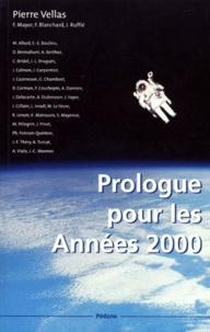 Pierre Vellas - Prologue pour les années 2000.