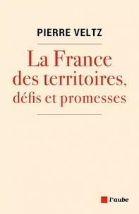 La France des territoires, défis et promesses.pdf