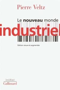 Pierre Veltz - Le nouveau monde industriel.
