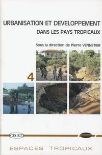 Pierre Vennetier - Urbanisation et développement dans les pays tropicaux.