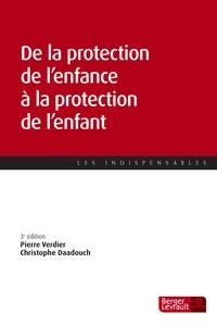 De la protection de l'enfance à la protection de l'enfant - Pierre Verdier pdf epub