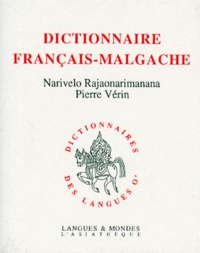 Pierre Vérin et Narivelo Rajaonarimanana - Dictionnaire français-malgache.