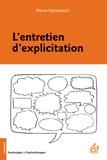 Pierre Vermersch - L'entretien d'explicitation.