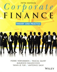 Pierre Vernimmen et Pascal Quiry - Corporate finance - Theory and practice.