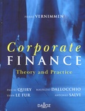 Pierre Vernimmen - Corporate Finance - Theory and Practice.
