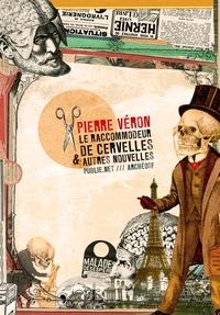 """Pierre Véron et Philippe Ethuin - Le raccommodeur de cervelles - """"""""Encore la fin du monde!""""""""."""