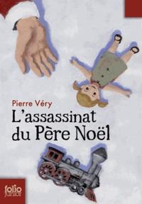Pierre Véry - L'assassinat du Père Noël.