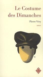 Pierre Véry - Le costume des dimanches.