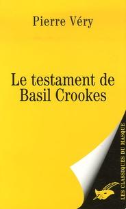 Pierre Véry - Le testament de Basil Crookes.