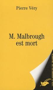 Pierre Véry - M. Malbrough est mort.